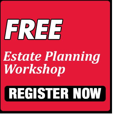 Free Estate Planning Workshop